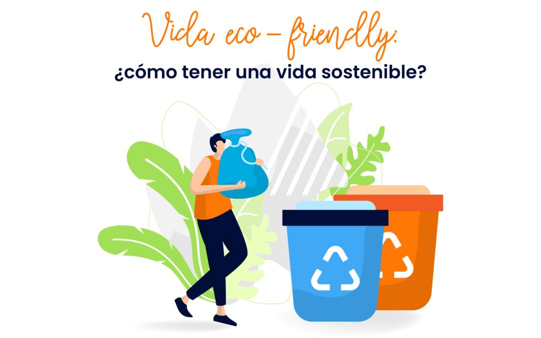 Podcast – Vida eco-friendly: ¿cómo tener una vida sostenible?